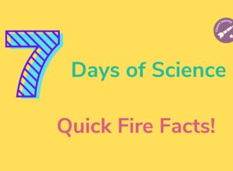 7 Days of Science for #ScienceWeek2020 – Days 1-7